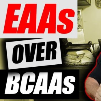 Why You Should Use EAAs NOT BCAAs